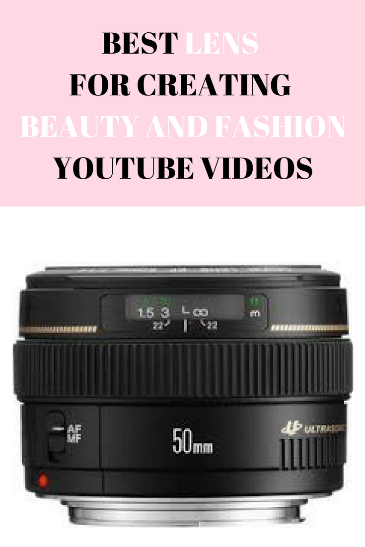 BEST LENSES FOR CREATING BEAUTY AND FASHIONYOUTUBE VIDEOS