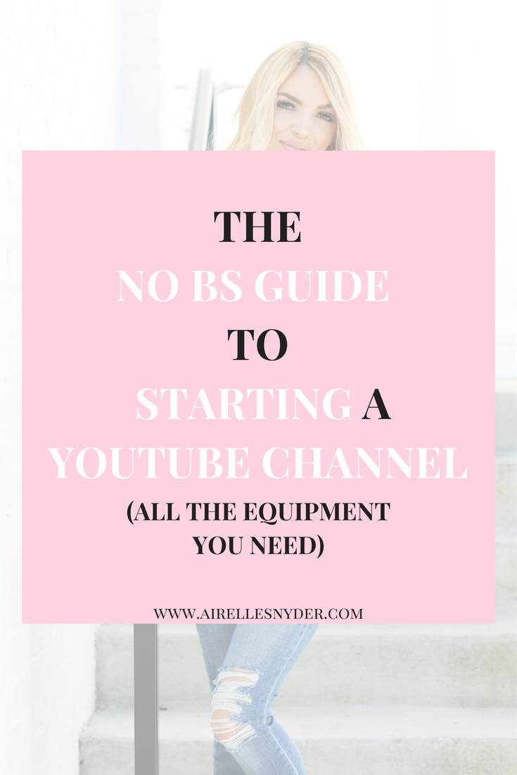 the no bs guide to starting a youtube channel
