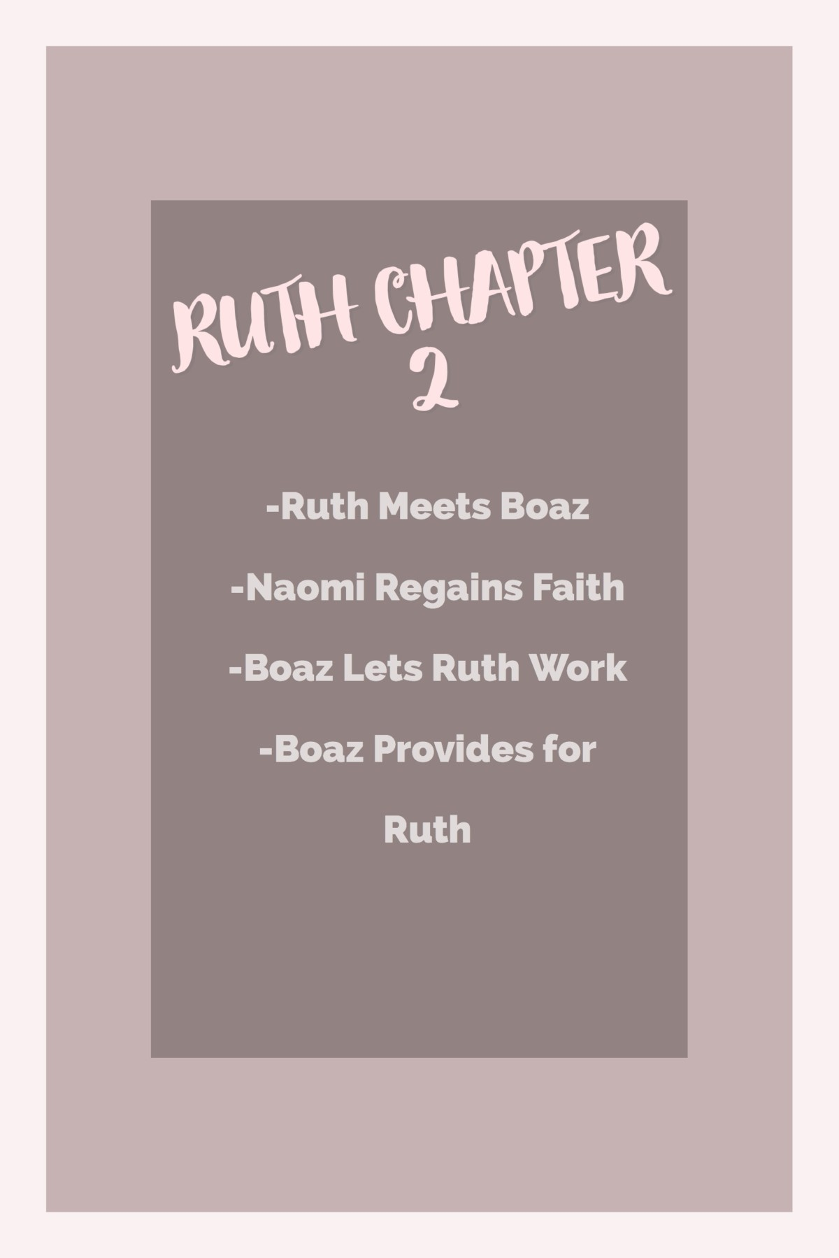 Ruth Chapter Two Bible Study